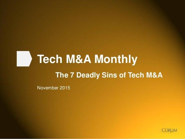 1 Tech M&A Monthly The 7 Deadly Sins of Tech M&A November 2015