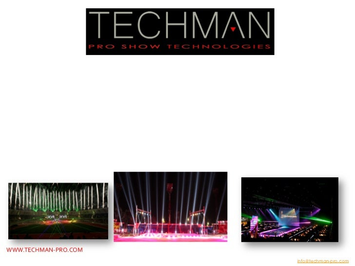 WELCOME TO TECHMAN PRO LLC           We're a full service AV and pro lighting business dedicated to ...
