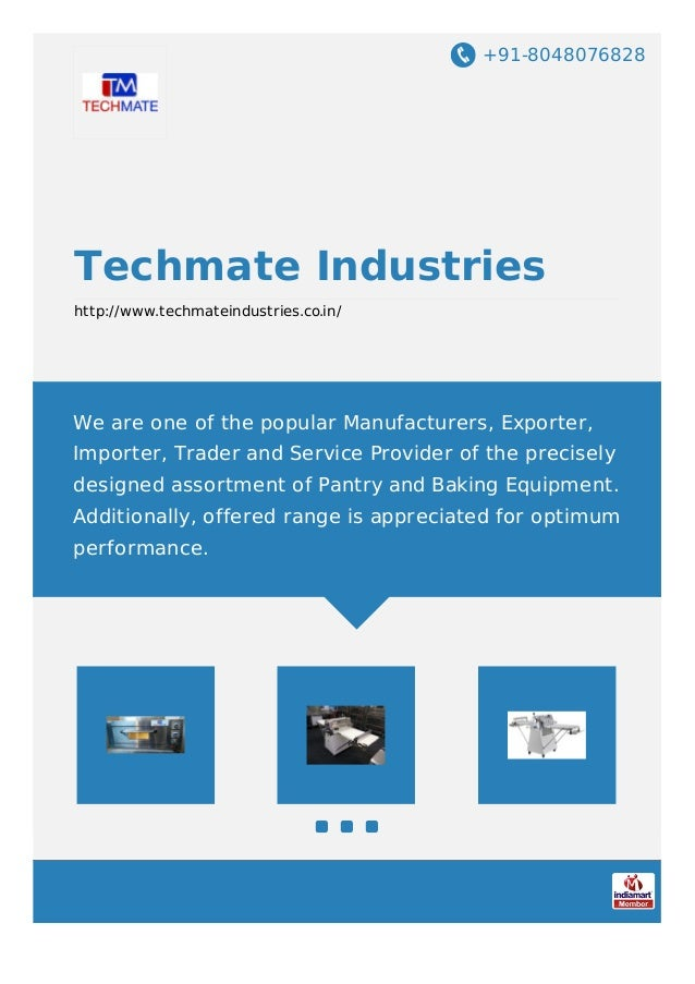 +91-8048076828 Techmate Industries http://www.techmateindustries.co.in/ We are one of the popular Manufacturers, Exporter,...