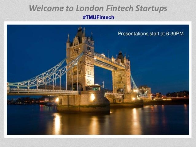 TechMeetups Presentation at London Fintech Startups #TMUFintech