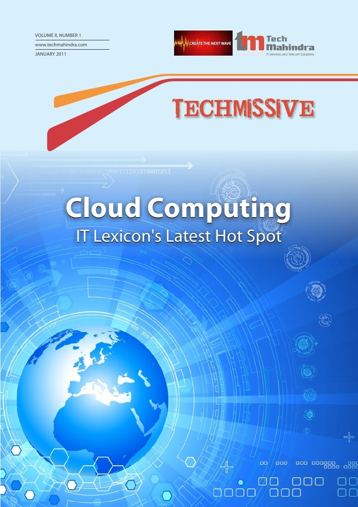 VOLUME II, NUMBER 1www.techmahindra.comJANUARY 2011                             Tech Missive            Cloud Computing   ...