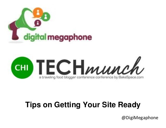@DigiMegaphone Tips on Getting Your Site Ready