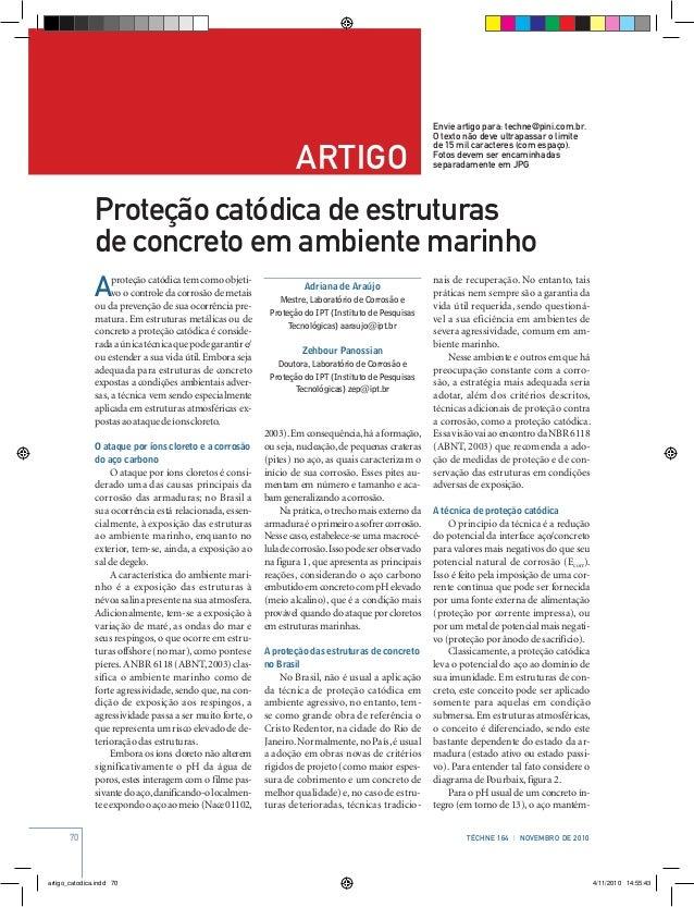 70 Téchne 164 | novembro de 2010 artigo Envie artigo para: techne@pini.com.br. O texto não deve ultrapassar o limite de 15...