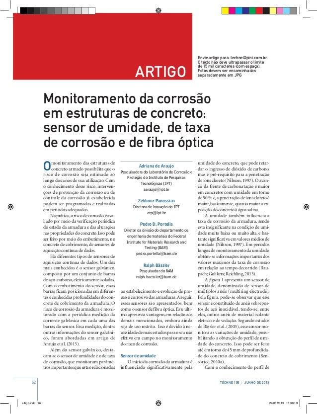62 Téchne 195 | JUNHO de 2013 artigo Envie artigo para: techne@pini.com.br. O texto não deve ultrapassar o limite de 15 mi...