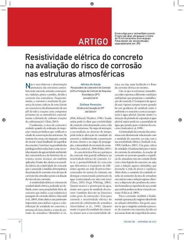 66 Téchne 200 | NOVEMBRo de 2013 artigo Envie artigo para: techne@pini.com.br. O texto não deve ultrapassar o limite de 15...