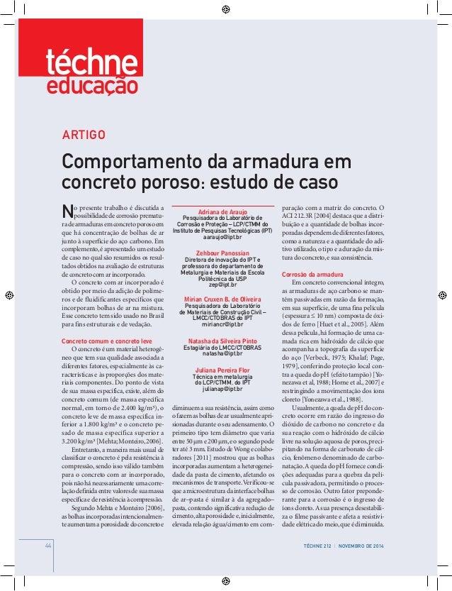 44 TÉCHNE 204 | MARÇO DE 201444 TÉCHNE 212 | NOVEMBRO DE 2014 Adriana de Araujo Pesquisadora do Laboratório de Corrosão e ...
