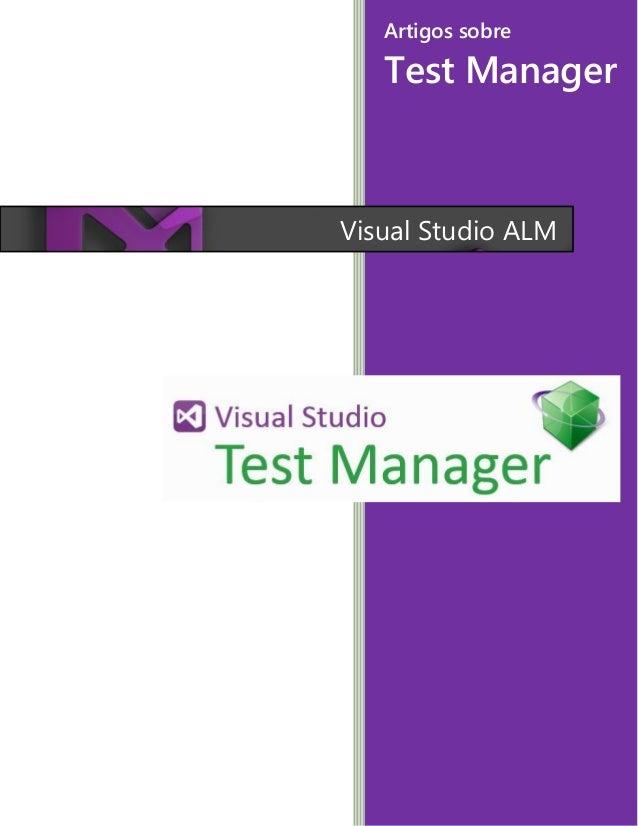 Visual Studio ALM Artigos sobre Test Manager