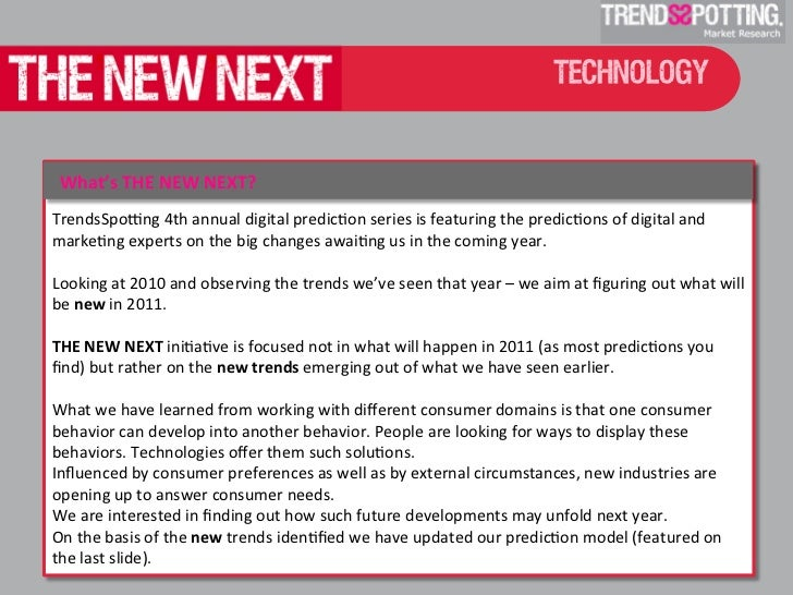 The New Next: 2011 Tech Influencers Predictions by TrendsSpotting  Slide 2