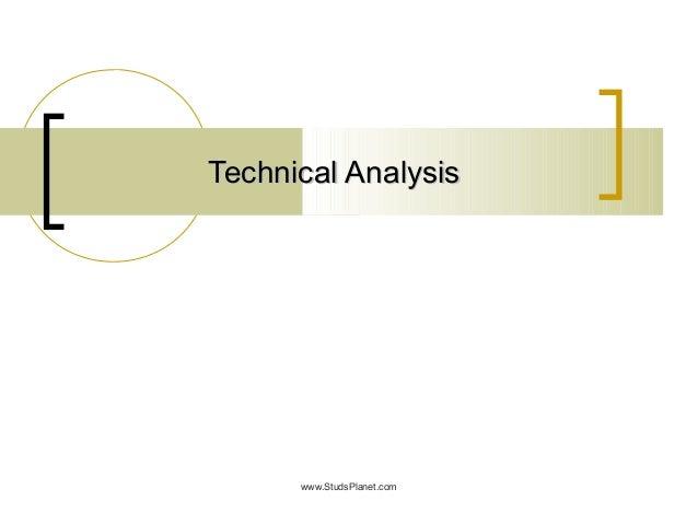 Technical AnalysisTechnical Analysis www.StudsPlanet.com