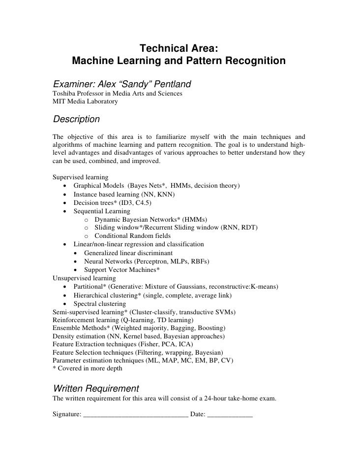 "Technical Area:       Machine Learning and Pattern Recognition  Examiner: Alex ""Sandy"" Pentland Toshiba Professor in Media..."