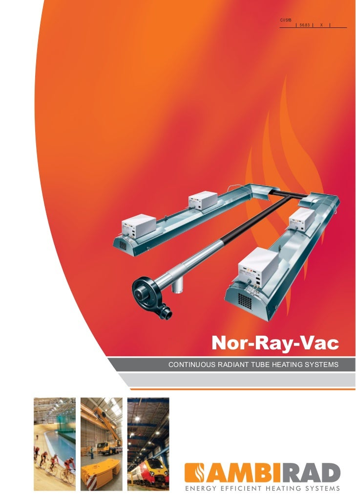 CI/SfB                                  56.83   X         Nor-Ray-VacCONTINUOUS RADIANT TUBE HEATING SYSTEMS