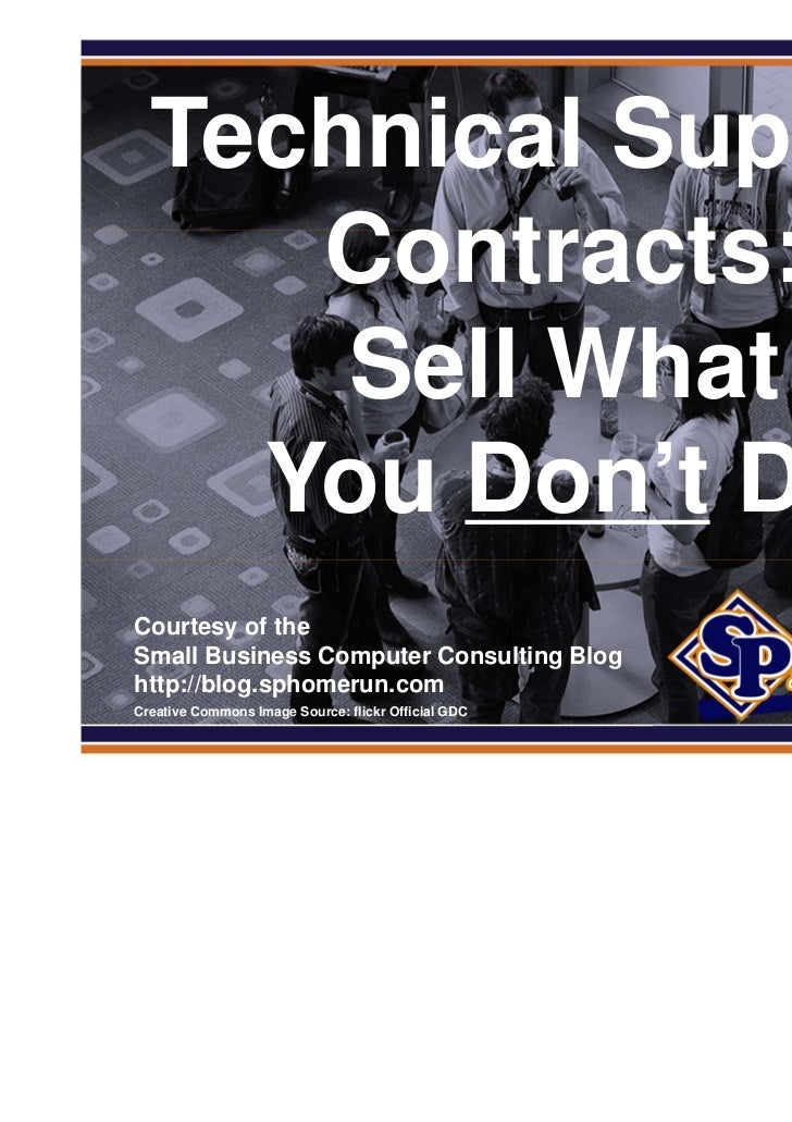 SPHomeRun.com    Technical Support       Contracts:        Sell What      You Don't Do  Courtesy of the  Small Business Co...