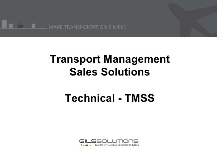 Transport Management Sales Solutions Technical - TMSS