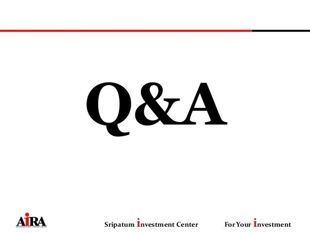 Q&A Sripatum investment Center For Your investment