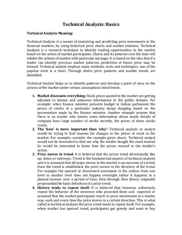 TechnicalAnalysis:Basics  TechnicalAnalysisMeaning:  TechnicalAnalysisisameansofexaminingandpredictingpri...