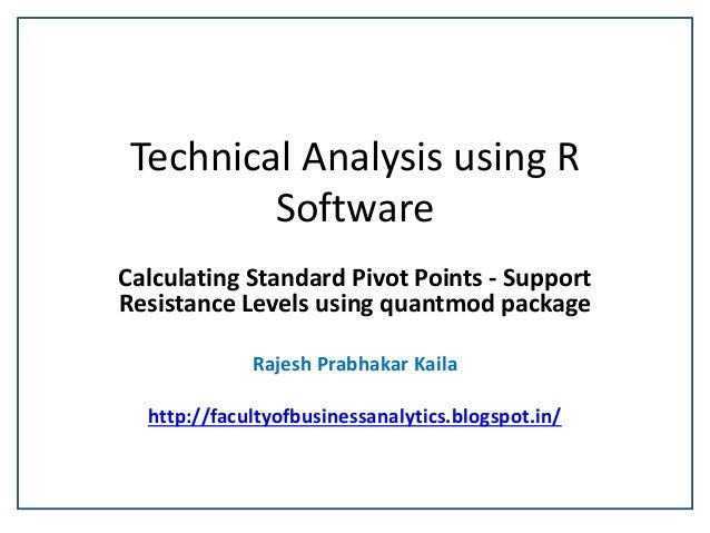Technical Analysis using R Software Calculating Standard Pivot Points - Support Resistance Levels using quantmod package R...