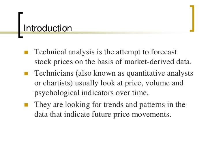 Technical analysis ppt Slide 2