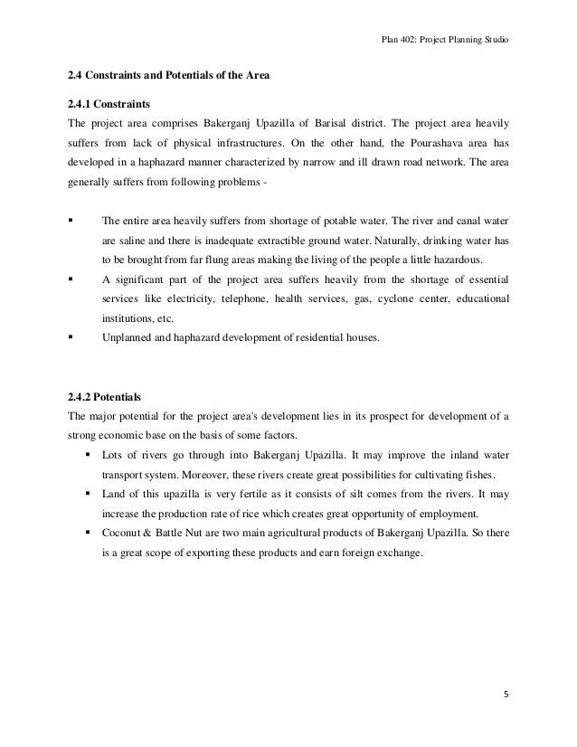 Plan 402: Project Planning Studio  2.4 Constraints and Potentials of the Area 2.4.1 Constraints The project area comprises...
