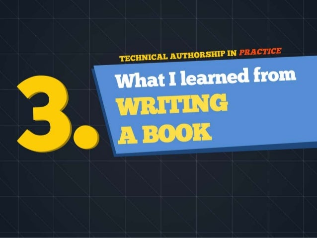 Technical Authorship in Practice - How to grow a technology blog and write a book