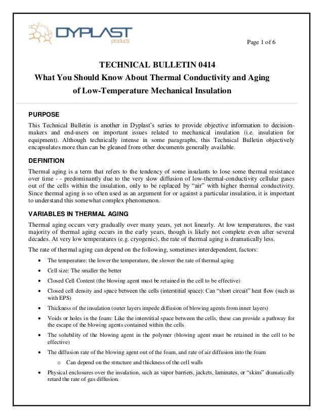 Page 1 of 6 TECHNICAL BULLETIN 0414 What You Should Know About Thermal Conductivity and Aging of Low-Temperature Mechanica...