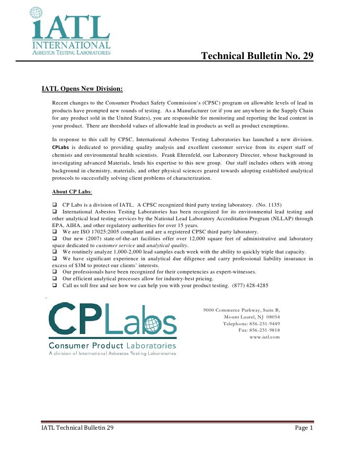 Technical Bulletin No. 29   IATL Opens New Division:    Recent changes to the Consumer Product Safety Commission's (CPSC) ...