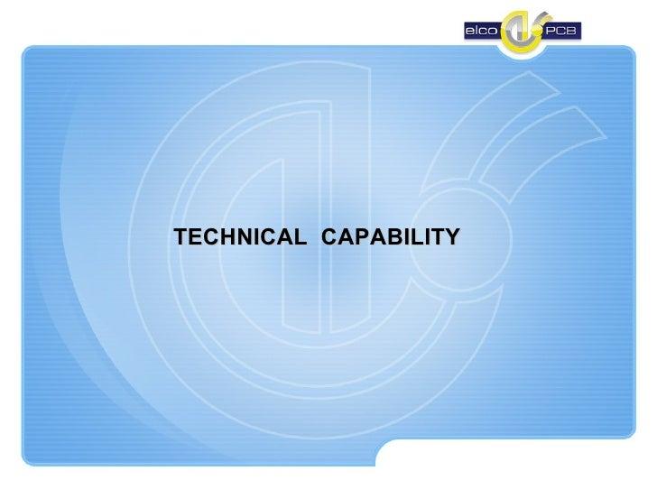 TECHNICAL  CAPABILITY