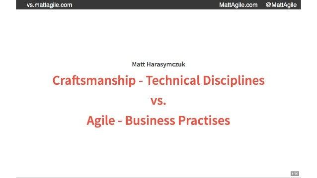 Technical Craftsmanship vs Agile Business Practises