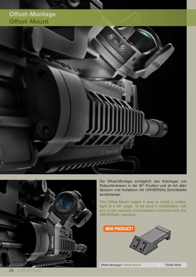 20 Offset-Montage Offset-Mount Die Offset-Montage ermöglicht das Anbringen von Rotpunktvisieren in der 45° Position und is...