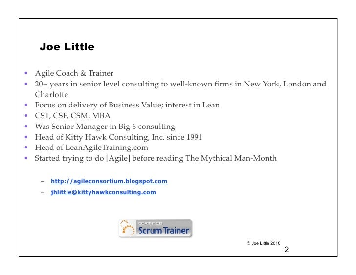 Joe Little• Agile Coach & Trainer• 20+ years in senior level consulting to well-known firms in New York, London and  Charlo...