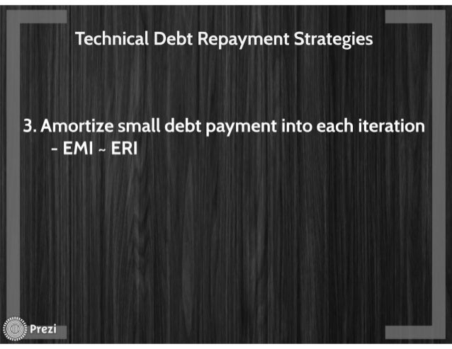Technical debt - The elephant in the room
