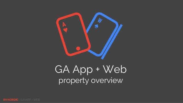 IIH NORDIC :: GA APP + WEB GA App + Web property overview