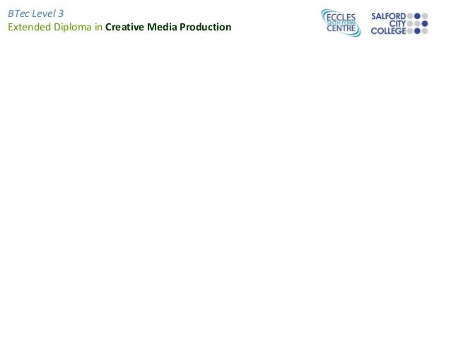 BTec Level 3 Extended Diploma in Creative Media Production