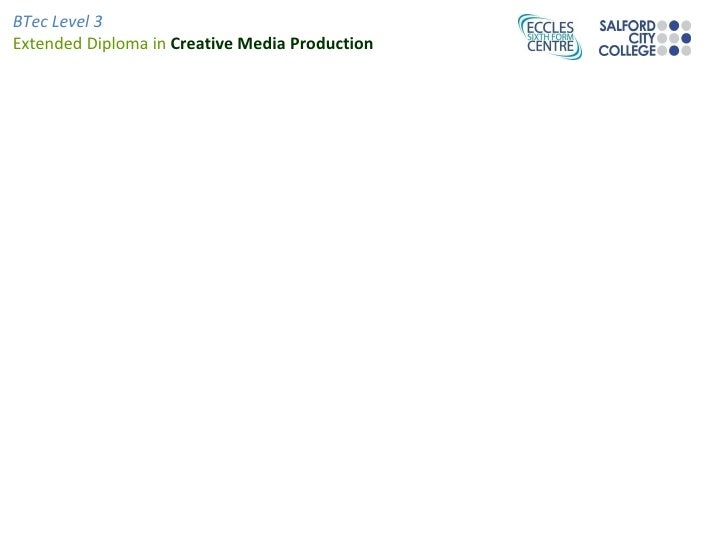 BTec Level 3Extended Diploma in Creative Media Production