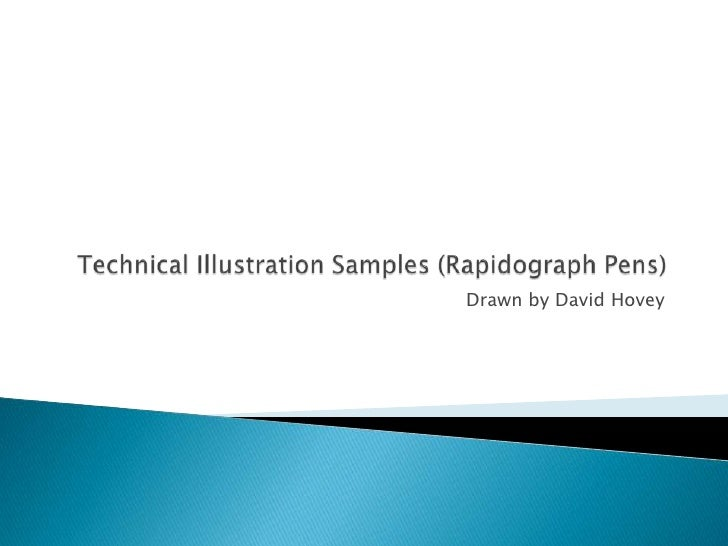 Technical Illustration Samples (Rapidograph Pens)<br />Drawn by David Hovey<br />