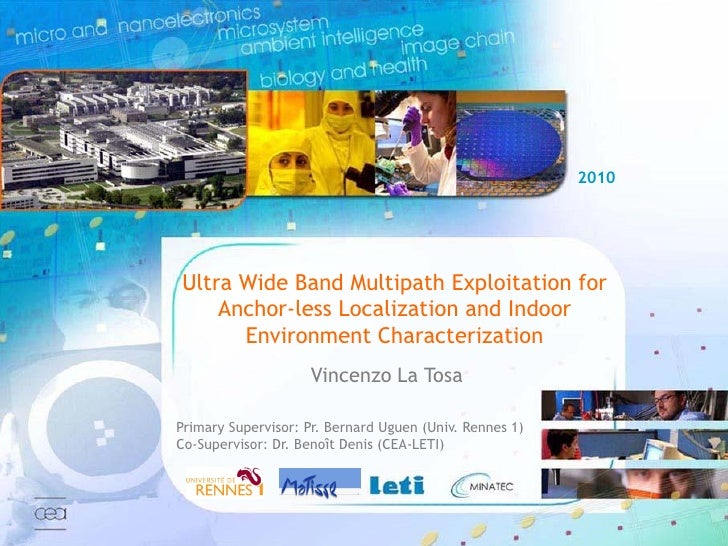 2010                             Ultra Wide Band Multipath Exploitation for                                 Anchor-less Lo...