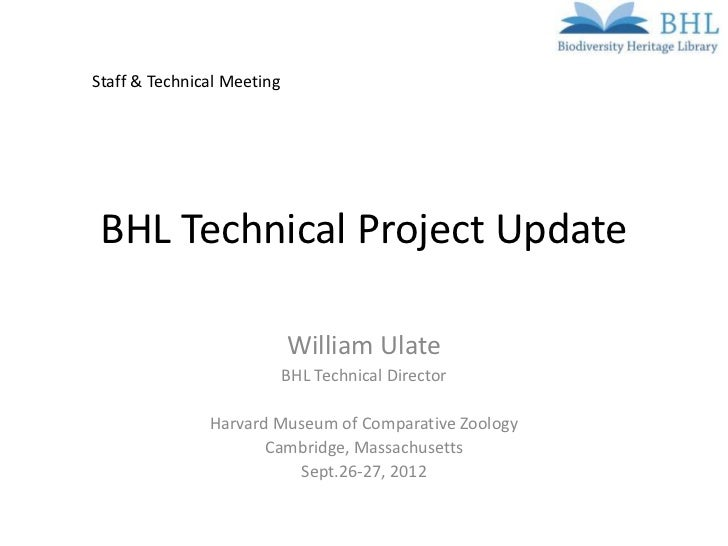 Staff & Technical Meeting BHL Technical Project Update                            William Ulate                           ...