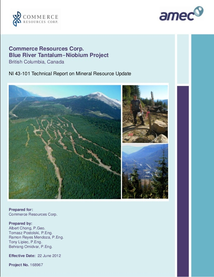 Commerce Resources Corp.Blue River Tantalum-Niobium ProjectBritish Columbia, CanadaNI 43-101 Technical Report on Mineral R...