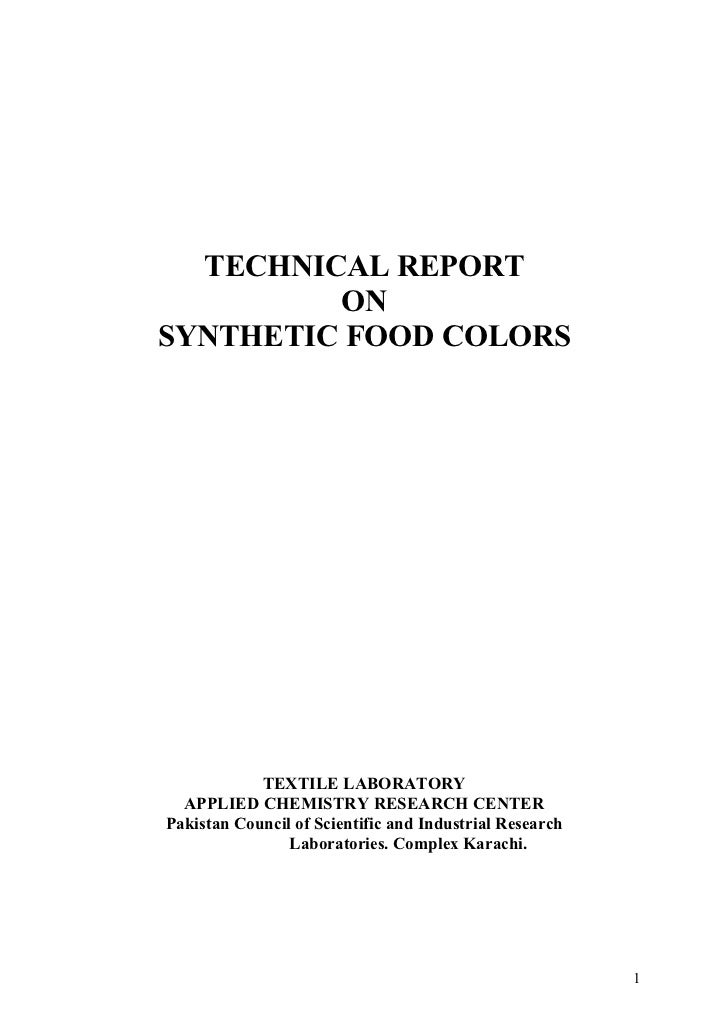 TECHNICAL REPORT         ONSYNTHETIC FOOD COLORS            TEXTILE LABORATORY  APPLIED CHEMISTRY RESEARCH CENTERPakistan ...