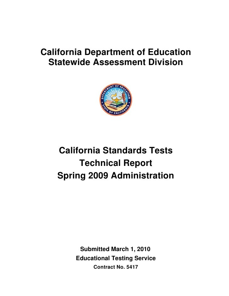 California Department of Education  Statewide Assessment Division    California Standards Tests         Technical Report  ...