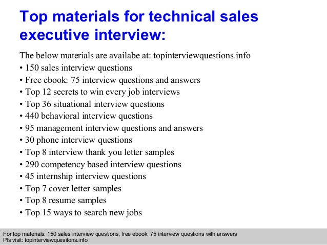 Technical sales executive interview questions and answers
