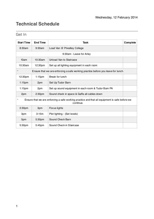 Wednesday, 12 February 2014  Technical Schedule ! Get In Start Time  End Time  8:30am  9:30am  Task  Complete  Load Van @ ...