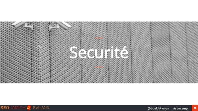 66#seocamp@LoukilAymen Securité