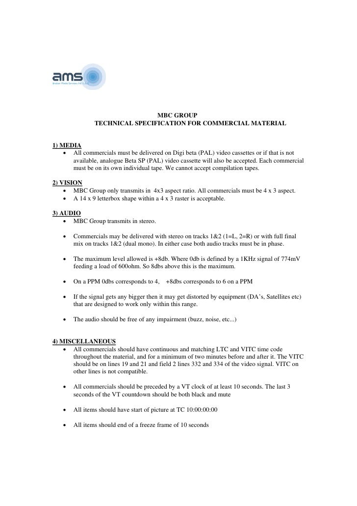 MBC GROUP                 TECHNICAL SPECIFICATION FOR COMMERCIAL MATERIAL   1) MEDIA     • All commercials must be deliver...