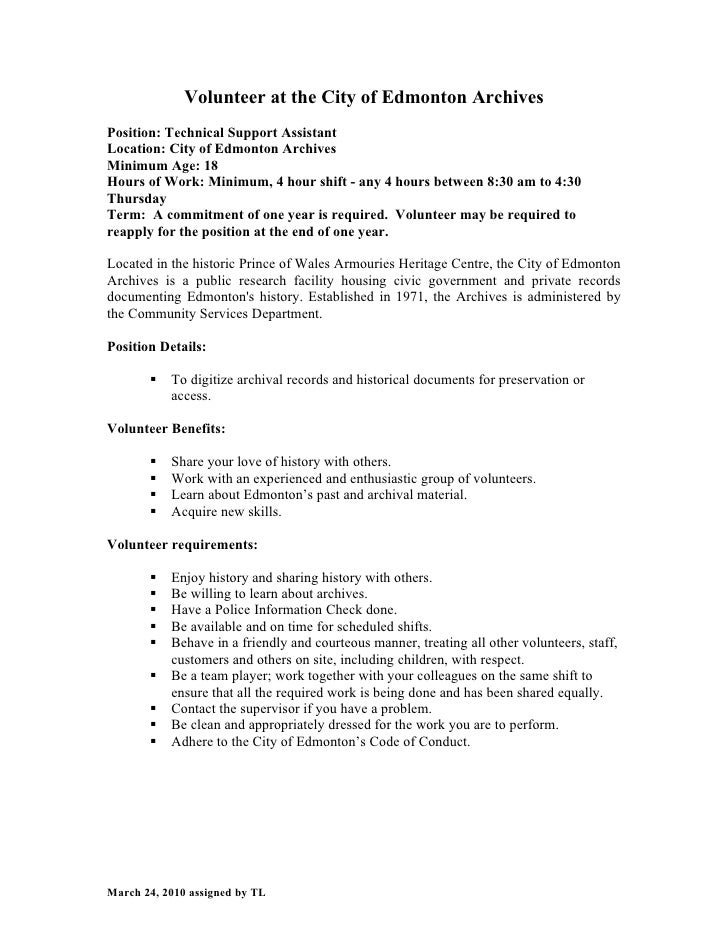 Volunteer at the City of Edmonton Archives Position: Technical Support Assistant Location: City of Edmonton Archives Minim...