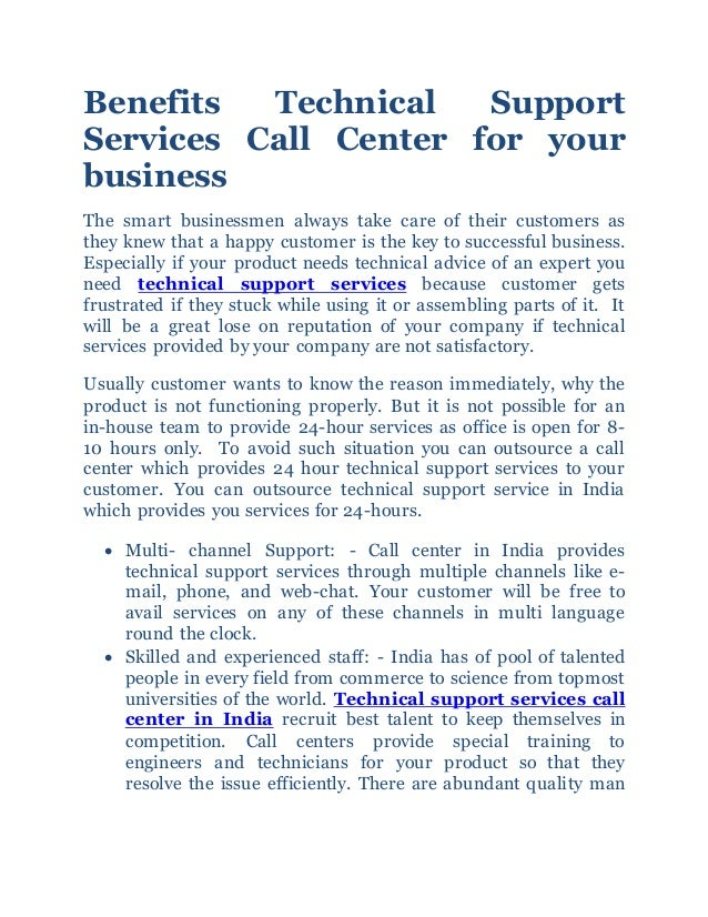 Benefits Technical Support Services Call Center for your business The smart businessmen always take care of their customer...