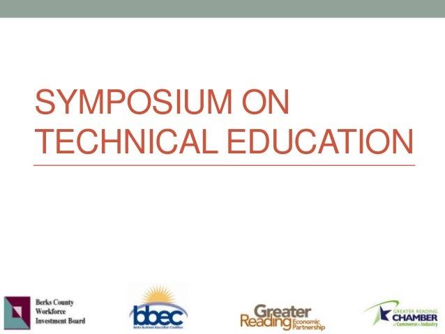 SYMPOSIUM ON TECHNICAL EDUCATION