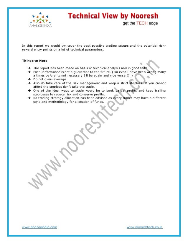 www.analyseindia.com www.nooreshtech.co.in In this report we would try cover the best possible trading setups and the pote...