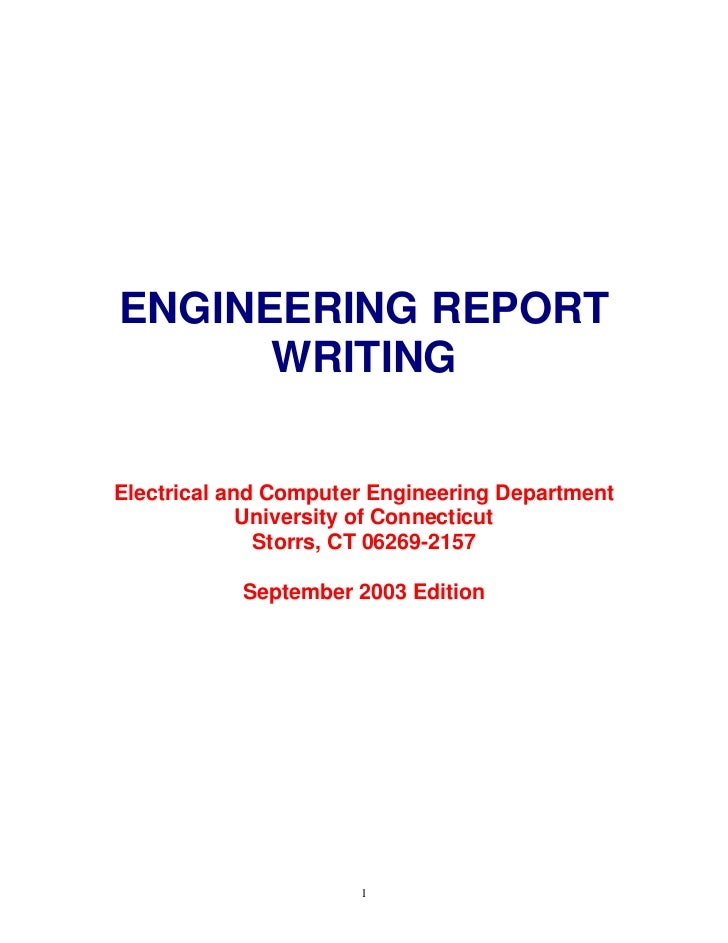 ENGINEERING REPORT      WRITINGElectrical and Computer Engineering Department             University of Connecticut       ...