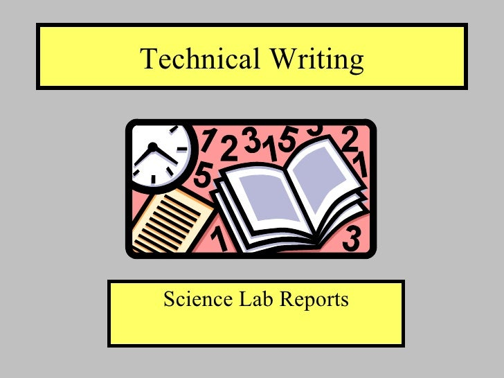Technical Writing Science Lab Reports