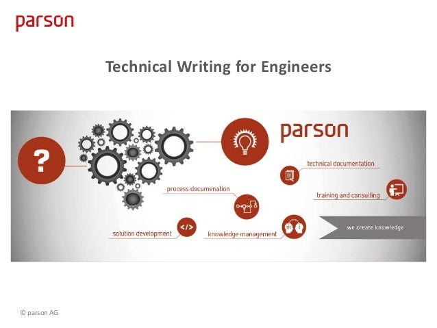 Technical Writing for Engineers © parson AG